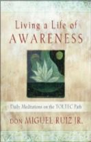 Living a Life of Awareness
