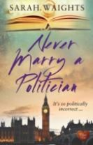 Never Marry a Politician