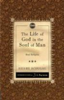 The The Life of God in the Soul of Man