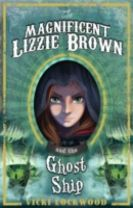 The Magnificent Lizzie Brown and the Ghost Ship