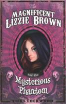 The Magnificent Lizzie Brown and the Mysterious Phantom