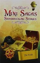 Mini Sagas - Swashbuckling Stories The South