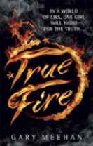 The True Trilogy: True Fire
