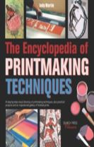 The Encyclopedia of Printmaking Techniques
