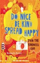 Do Nice, be Kind, Spread Happy