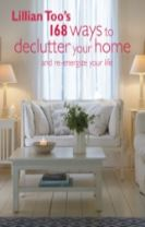 Lillian Too's 168 Ways to Declutter Your Home