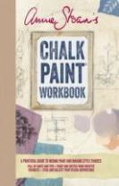 Annie Sloan's Chalk Paint (R) Workbook
