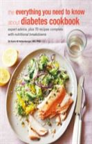 The Everything You Need To Know About Diabetes Cookbook