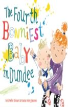 The Fourth Bonniest Baby in Dundee