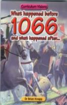 What Happened Before 1066 and What Happened After...
