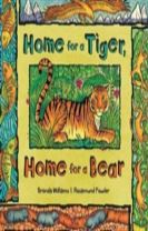 Home for a Tiger, Home for a Bear