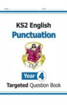 KS2 English Targeted Question Book: Punctuation - Year 4