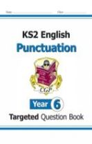 KS2 English Targeted Question Book: Punctuation - Year 6