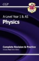 A-Level Physics: Year 1 & AS Complete Revision & Practice with Online Edition