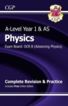 A-Level Physics: OCR B Year 1 & AS Complete Revision & Practice with Online Edition