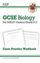New Grade 9-1 GCSE Biology: OCR 21st Century Exam Practice Workbook