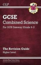 New Grade 9-1 GCSE Combined Science: OCR Gateway Revision Guide with Online Edition - Higher