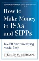 How to Make Money in ISAs and SIPPs