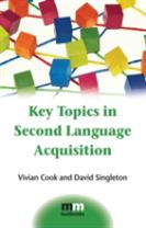 Key Topics in Second Language Acquisition