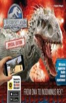Jurassic World Special Edition: From DNA to Indominus rex!