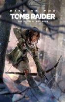 Rise of the Tomb Raider, The Official Art Book