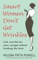 Smart Women Don't Get Wrinkles