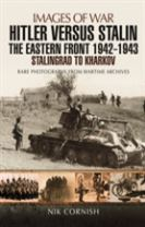 Hitler versus Stalin: The Eastern Front 1942 - 1943