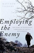 Employing the Enemy