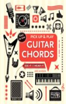 Guitar Chords (Pick Up and Play)