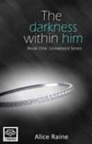 The Darkness Within Him