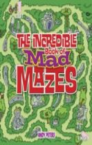 The Incredible Book of Mad Mazes