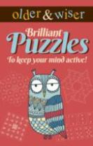 Older & Wiser Brilliant Puzzles to Keep Your Mind Active