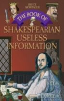 The Book of Shakespearian Useless Information
