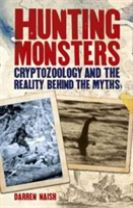 Hunting Monsters - Cryptozoology and the Reality Behind Myths