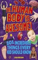 The Human Body is Awesome