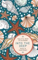 The Little Book of Colouring: Into the Deep