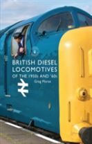 British Diesel Locomotives of the 1950s and `60s