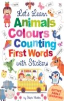 Let's Learn Animals, Colours, Counting, First Words with Stickers
