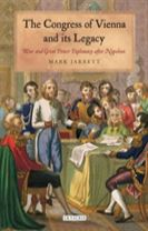The Congress of Vienna and Its Legacy