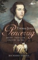 Thomas Jones of Pencerrig - Artist, Traveller, Country Squire