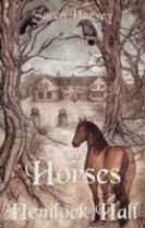 The Horses of Hemlock Hall