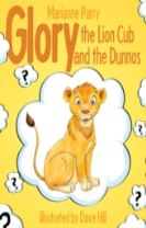 Glory the Lion Cub and the Dunnos