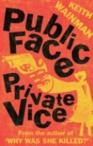 Public Face Private Vice