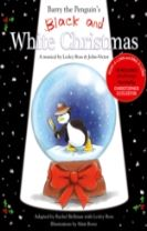 Barry the Penguin's Black and White Christmas