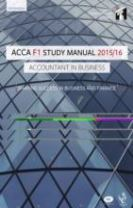 ACCA F1 Accountant in Business Study Manual Text