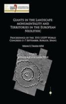 Giants in the Landscape: Monumentality and Territories in the European Neolithic