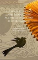 Cultural Dynamics and Production Activities in Ancient Western Mexico