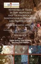 Networks of trade in raw materials and technological innovations in Prehistory and Protohistory: an archaeometry approach