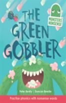 Monsters' Nonsense: The Green Gobbler