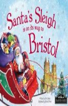 Santa's Sleigh is on its Way to Bristol